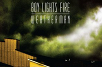 Review: Boy Lights Fire – Weatherman EP